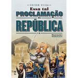 Livro - Essa tal Proclamação da República