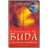 Livro - Essencia De Buda, A - Com Cd - Irh press do brasil editora
