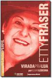 Livro - Etty Fraser - Col.Aplauso - Imprensa oficial