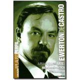 Livro - Ewerton De Castro - Col.Aplauso - Imprensa oficial