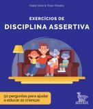 Livro - Exercícios de disciplina assertiva