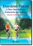 Livro - Exercícios Físicos e Seus Benefícios no Tratamento das Doenças - Editora