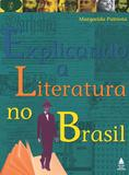 Livro - Explicando a Literatura no Brasil