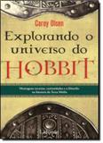 Livro - Explorando O Universo Do Hobbit - Laf - lafonte