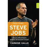 Livro - Faça Como Steve Jobs Carmine Gallo - Leya