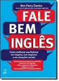 Livro - Fale Bem Ingles - Alb - alta books