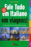 Livro - Fale Tudo Em Italiano Em Viagens! - Com Cd Audio - Dis - disal editora