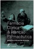 Livro - Farmácia clínica & atenção farmacêutica