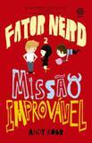 Livro - Fator Nerd: Missão Improvável (Vol. 2)