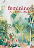 Livro - Feminino por natureza