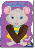 Livro - Festa do Queijo da Ratinha, A - Coleção Animais Dedoche Ii - Editora