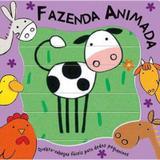 Livro Figuras Quebra Cabecas Fazenda Animada Todolivro