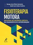 Livro - Fisioterapia motora aplicada ao paciente crítico