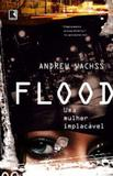 Livro - Flood: uma mulher implacável