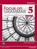 Livro - Focus On Grammar 5 Workbook