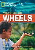 Livro - Footprint Reading Library - Level 6 2200 B2 - Aquarium on Wheels