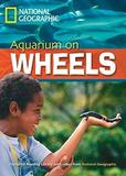 Livro - Footprint Reading Library - Level 6 2200 B2 - Aquarium on Wheels