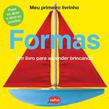 Livro - Formas : Um livro para aprender brincando