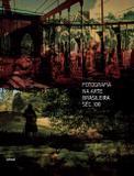 Livro - Fotografia na arte brasileira séc. XXI