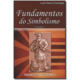 Livro - Fundamentos Do Simbolismo Vol. Ii - Maconica trolha