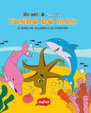 Livro - Fundo do mar : Colorir & apagar