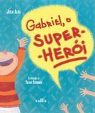 Livro - Gabriel, o super-herói