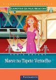 Livro - Garotas Da Rua Beacon Viagens Inesqueciveis - Maeve No Tapete Vermelho