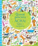 Livro - Gatos e cachorros : Quem procura acha!
