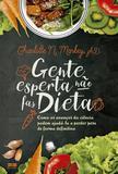 Livro - Gente esperta não faz dieta