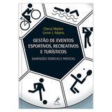 Livro - Gestão de eventos esportivos, recreativos e turísticos