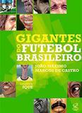 Livro - Gigantes do futebol brasileiro