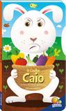 Livro - Gire e aprenda sentimentos: O coelho Caio