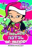 Livro - Go Girl - O Melhor Natal Do Mundo