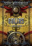 Livro - Golias: A revelação (Vol. 3 Trilogia Leviatã)
