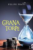 Livro - Grana torpe