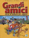 Livro - Grandi Amici 1 - Libro Per Lo Studente - Eli - european language instit