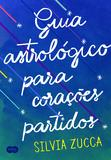 Livro - Guia astrológico para corações partidos