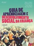 Livro - Guia de aprendizagem e desenvolvimento social da criança