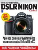 Livro - Guia Definitivo para DSLR Nikon - Volume 2