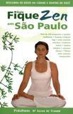 Livro Guia Fique Zen Em São Paulo - Editora publifolha