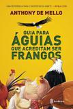 Livro - Guia para aguias que acreditam ser frangos