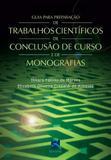 Livro Guia Para Preparação De Trabalhos Científicos De Conclusão D - Thieme revinter