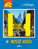 Livro - H – Nosso Herói