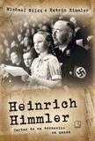 Livro - Heinrich Himmler: Cartas de um assassino em massa