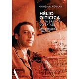 Livro - Hélio Oiticica: a asa branca do êxtase