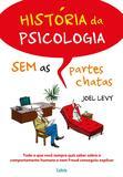 Livro - História da Psicologia sem As Partes Chatas