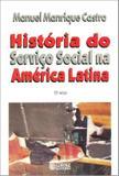 Livro - História do Serviço Social na América Latina