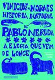 Livro - História natural de Pablo Neruda