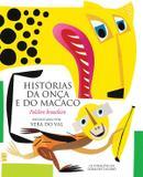 Livro - Histórias da onça e do macaco