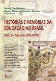 Livro - Histórias e memórias da educação no Brasil Vol. I